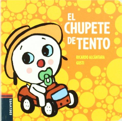 9788426381514: El chupete de Tento / Tento's Pacifier (El Perrito Tento / Tento the Puppy) (Spanish Edition)