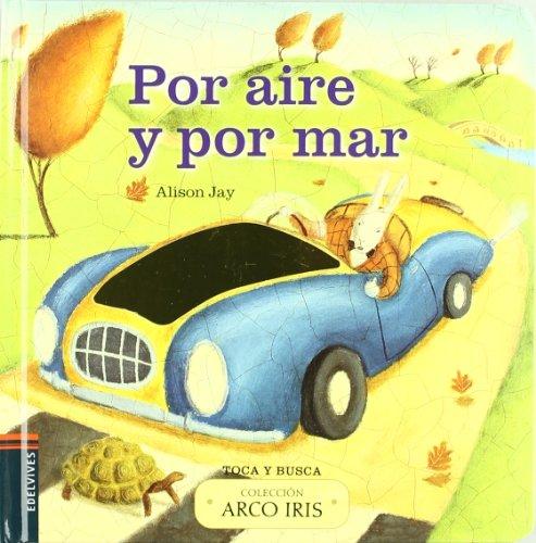 9788426381705: Por aire y por mar / Wheels and Wings (Arco Iris / Rainbow) (Spanish Edition)