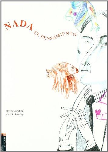 Nada el pensamiento / Swimming Reflection (Album) (Spanish Edition): Santolaya, Helena