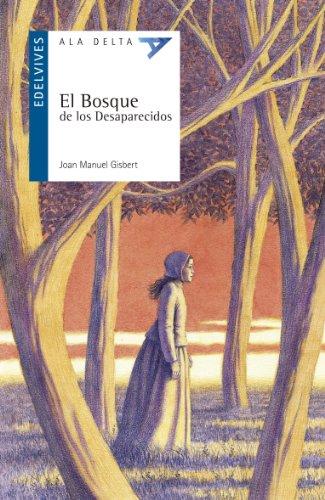 9788426381934: El bosque de los desaparecidos (Spanish Edition)