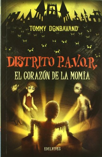 9788426381996: El corazon de la momia / Heart of the Mummy (Distrito P.A.V.O.R / Scream Street) (Spanish Edition)