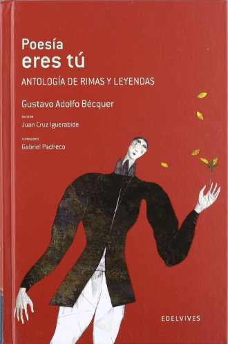 Poesia eres tu / Poetry are you: Gustavo Adolfo Becquer