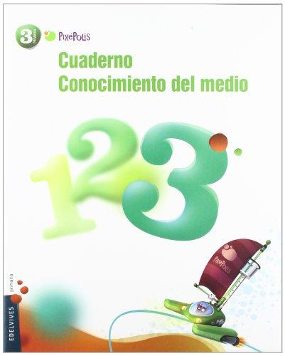 9788426383006: Cuaderno 3 de Conocimiento del Medio 3º Primar¡a (Pixepolis)
