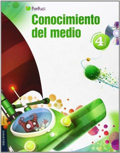 PIXÉPOLIS, CONOCIMIENTO DEL MEDIO, 4 EDUCACIÓN PRIMARIA. 1, 2 Y 3 ...