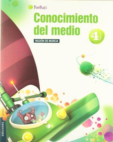 9788426383396: Conocimiento del Medio 4º Primaria (R. de Murcia) Tres Trimestres (Pixépolis) - 9788426383396