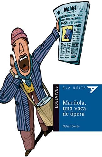 9788426384263: Mariola, una vaca de ópera (Ala Delta (Serie Azul))