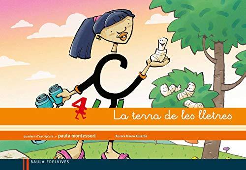 9788426384652: Quadern 4 d¿escriptura (Pauta Montessori) la terra de les lletres - 9788426384652