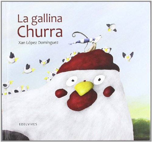 9788426385338: La gallina Churra / Churra the Chicken (Mini Album) (Spanish Edition)