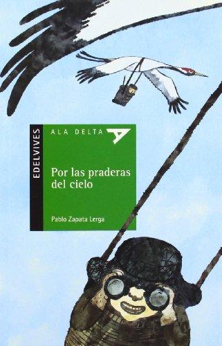 9788426385857: Por las praderas del cielo (Alda Delta (Serie Verde))