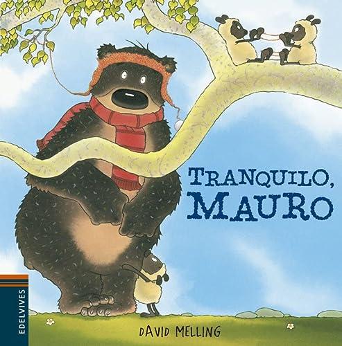 9788426385901: Tranquilo, Mauro / Quiet, Mauro (Spanish Edition)