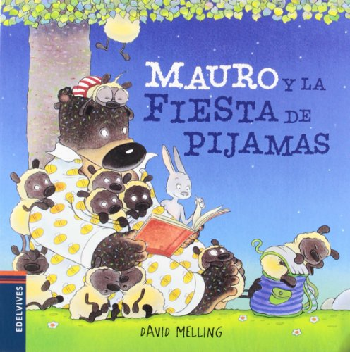 9788426385918: Mauro y la fiesta de pijamas / Douglas and the Big Sleep (Spanish Edition)