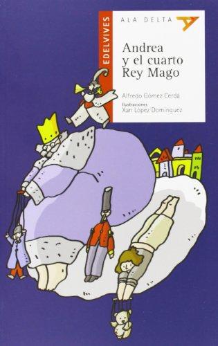 9788426385963: Andrea y el cuarto Rey Mago (Plan Lector) - AbeBooks ...
