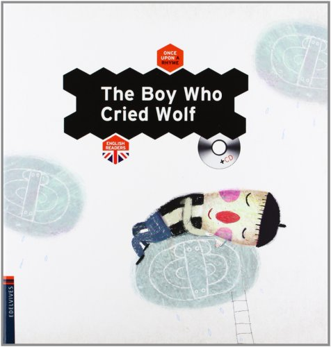 9788426386434: The BoyWho Cried Wolf (Once Upon a Rhyme)