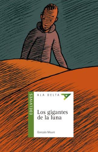 9788426386632: Los gigantes de la luna (Spanish Edition)