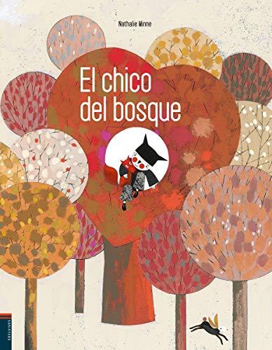 9788426386939: El Chico Del Bosque (Albumes (edelvives))