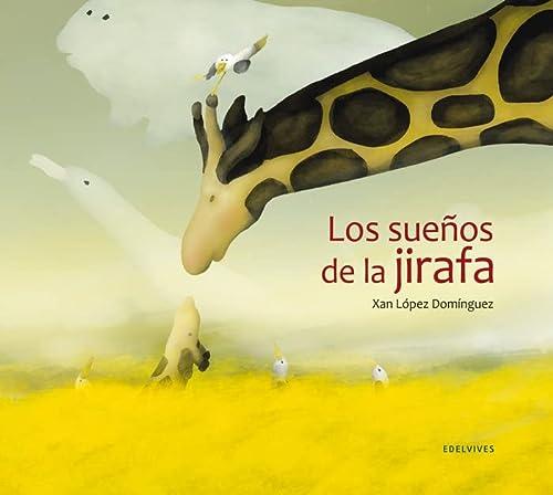 9788426387004: Los sueños de la jirafa (Albumes (edelvives))