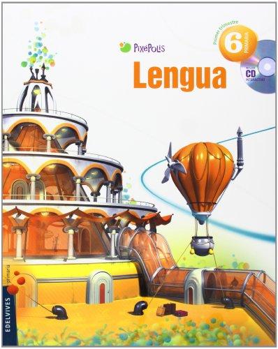 9788426387516: Lengua 6º Primaria (Tres Trimestres) (Pixepolis) - 9788426387516