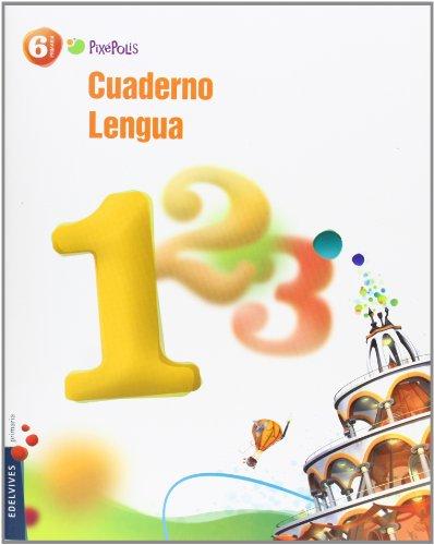 9788426387530: Cuaderno 1 de Lengua 6º Primaria (Pixepolis) - 9788426387530