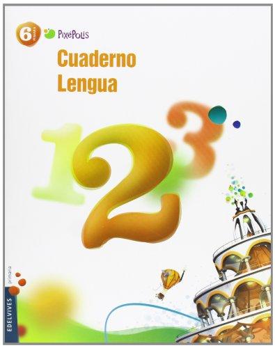 9788426387547: Cuaderno 2 de Lengua 6º Primaria (Pixepolis) - 9788426387547