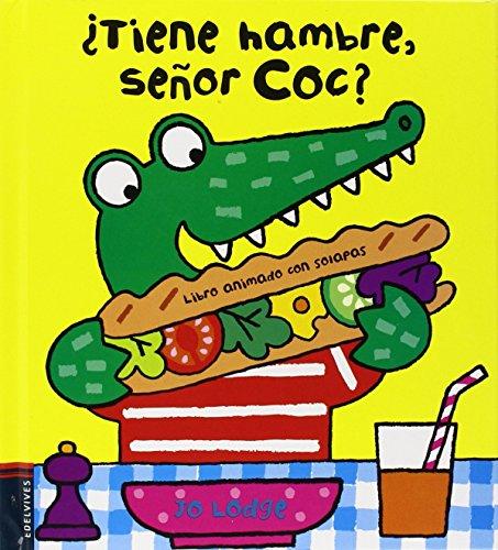 9788426387868: ¿tiene hambre señor Coc? (El Señor Coc)