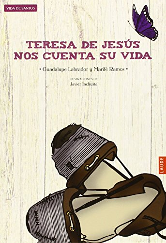 9788426387882: Teresa de Jesús nos cuenta su vida