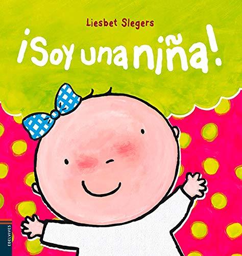 9788426388155: ¡Soy una niña! / I Am a Girl! (Spanish Edition)