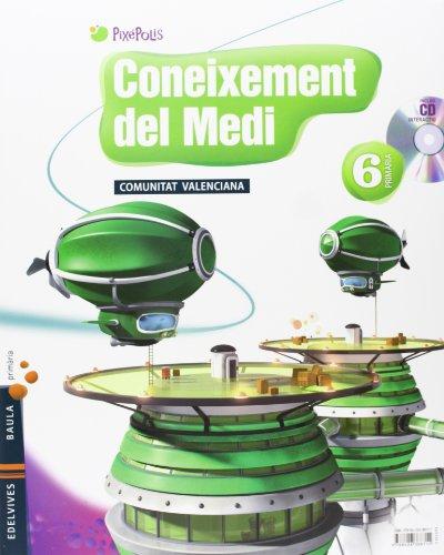 9788426388711: Coneixement del Medi 6º Primaria (Tres Trimestres) C. Valenciana (Pixepolis) - 9788426388711
