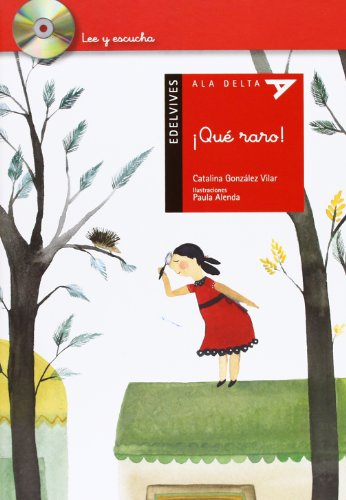 9788426388896: ¡Qué raro! / It is strange! (Ala Delta: Serie Roja Lee Y Escucha / Hang Gliding: Read and Listen Red Series) (Spanish Edition)