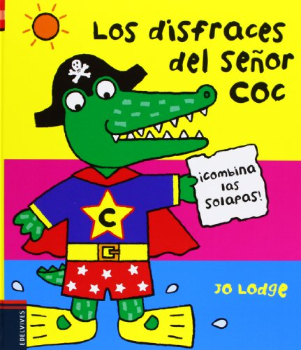 9788426388964: Los disfraces del señor Coc / Flip Flap, Mr. Coc (Sr. Coc) (Spanish Edition)