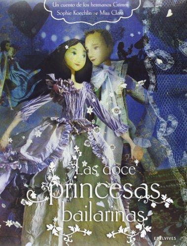 9788426389121: Las doce princesas bailarinas (Novela Juvenil Chicas) (Spanish Edition)