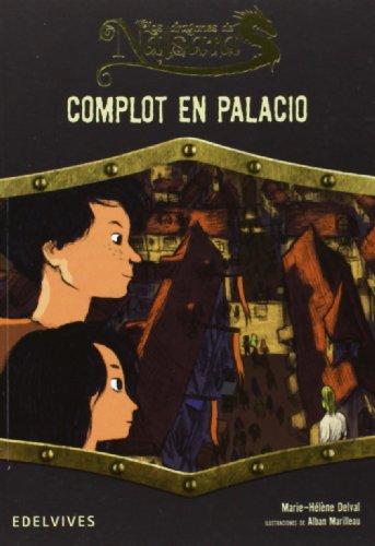 9788426389558: Complot En Palacio (Los dragones de Nalsara)