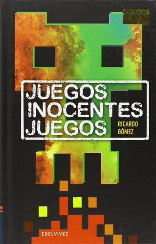 9788426389596: Juegos Inocentes Juegos (Premio Alandar 2013)
