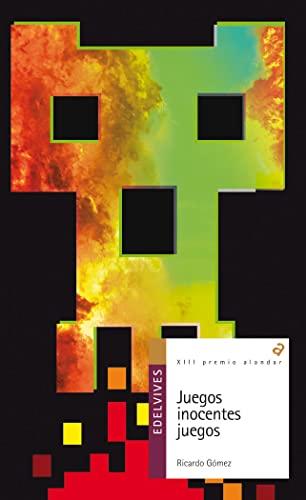 9788426390509: Juegos inocentes juegos / Games, innocent games (Alandar) (Spanish Edition)