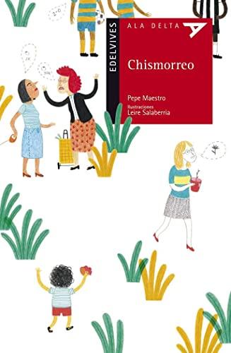 9788426391438: Chismorreo: 76 (Ala Delta - Serie roja)
