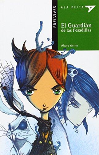 9788426391469: El Guardián de las Pesadillas: 94 (Ala Delta - Serie verde)