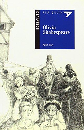 Olivia Shakespeare (Ala Delta Azul / Hang Gliding: Blue Series) (Spanish Edition): Rhei, Sof?a