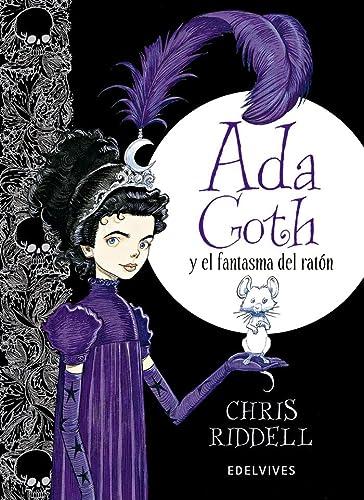 Ada Goth y el fantasma de rat?n: Riddell, Chris