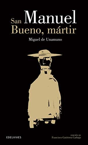 9788426392114: San Manuel Bueno, mártir (Clásicos Hispánicos) (Spanish Edition)