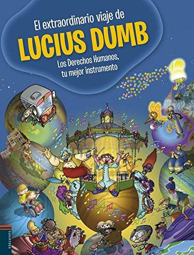 9788426392800: El extraordinario viaje de Lucius Dumb (Ed. Especial Alquitara)