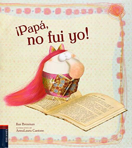 9788426394750: ¡Papá, no fui yo! / Daddy, it wasn't me! (Spanish Edition)