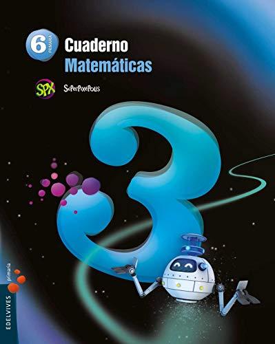 9788426396518: Cuaderno 3 de Matemáticas 6º Primaria (Superpixépolis) - 9788426396518