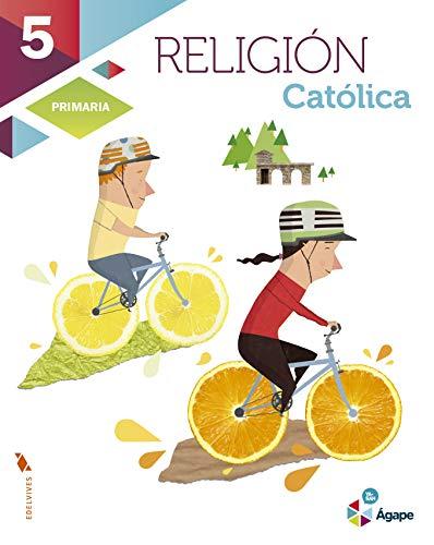 9788426398710: 5EP RELIGION 2015 AGAPE (EDELVIVES)