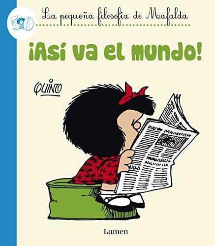 9788426401601: ¡Así va el mundo! (La pequeña filosofía de Mafalda)