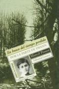 En Busca del Tiempo Perdido I: Por: Proust, Marcel