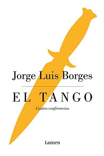 9788426402592: El tango: Cuatro conferencias (LUMEN)
