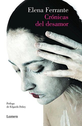 9788426403193: Crónicas del desamor/Chronicles of Heartbreak (Spanish Edition)