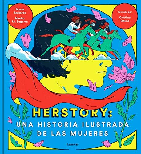 9788426404862: Herstory: una historia ilustrada de las mujeres (Lumen Gráfica)