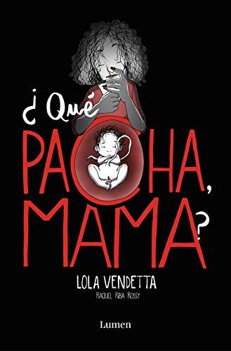 9788426405432: Lola Vendetta. ¿Qué pacha, mama? (Lumen Gráfica)