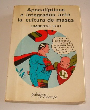 9788426410399: Apocalipticos E Integrados (Spanish Edition)