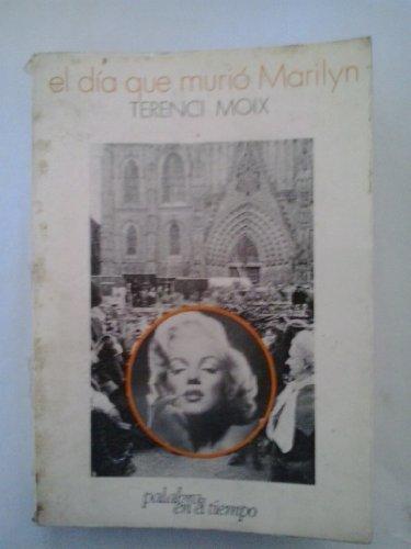 9788426410689: El Dia Que Murio Marilyn